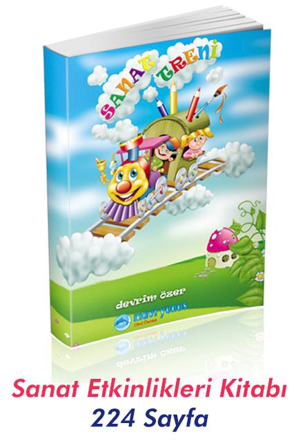 Sanat Treni Sanat Etkinlikleri Kitabı 224 Sayfa Okul öncesi Destek