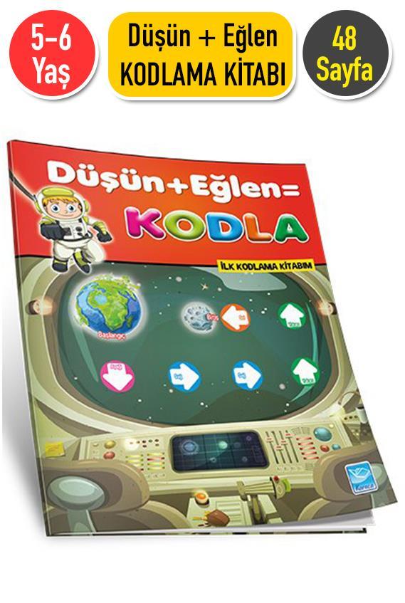Dusun Eglen Kodla 5 6 Yas Okul Oncesi Kodlama Etkinlikleri Kitabi